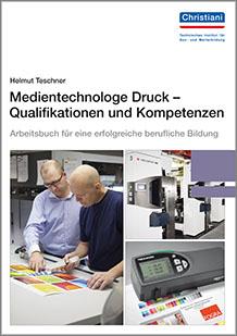 Medientechnologe-Druck - Arbeitsbuch